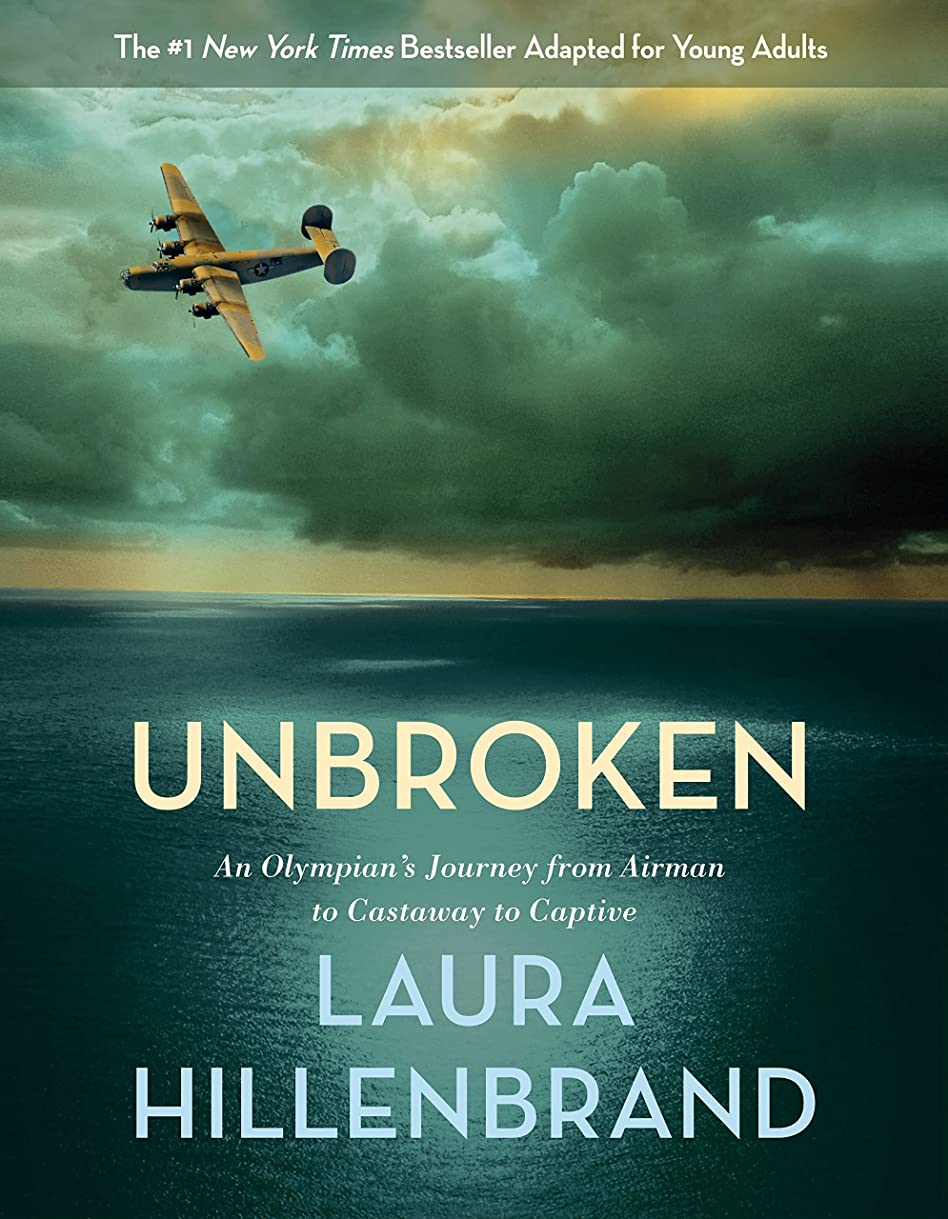王室弱まる敷居Unbroken (The Young Adult Adaptation): An Olympian's Journey from Airman to Castaway to Captive (English Edition)