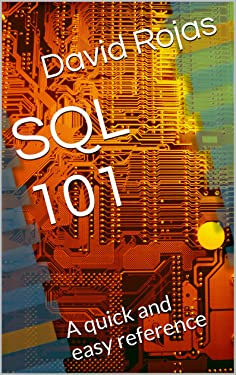 SQL 101: A quick and easy reference