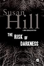 The Risk of Darkness: A Simon Serrailler Mystery (Simon Serrailler Crime Novels (Hardcover))