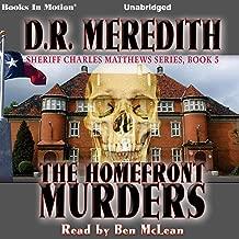 The Homefront Murders: Sheriff Charles Matthews Series, Book 5