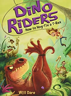 How to Hog-Tie a T-Rex (Dino Riders)