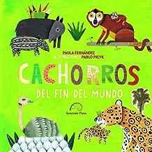 Cachorros del fin del mundo (Spanish Edition)