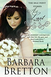 At Last : The Idle Point Stories (The Idle Point, Maine Stories Book 1)