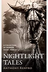 Nightlight Tales: A Collection of Horror Short Stories Kindle Edition