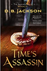 Time's Assassin: Book III of The Islevale Cycle Kindle Edition