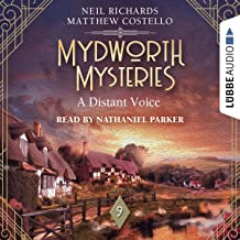 A Distant Voice: Mydworth Mysteries - A Cosy Historical Mystery Series 9