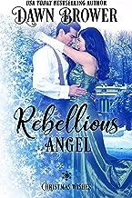 Rebellious Angel: Christmas Wishes (Marsden Descendants Book 1)