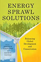 Energy Sprawl Solutions: Balancing Global Development and Conservation