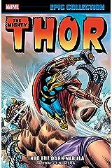 Thor Epic Collection: Into The Dark Nebula (Thor (1966-1996)) Kindle Edition