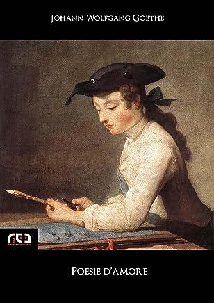Poesie damore (Classici Vol. 38)