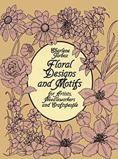 Floral Designs and Motifs for Artists, Needleworkers and