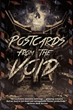 Postcards from the Void: Twenty-Five Tales of Horror and Dark Fantasy