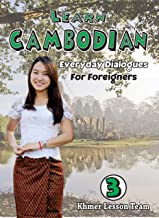 Learn Cambodian (Part III): Cambodian For Foreigners