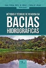 Métodos e técnicas de pesquisa em bacias hidrográficas (Portuguese Edition)
