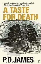 A Taste for Death (Inspector Adam Dalgliesh Mystery Book 7)