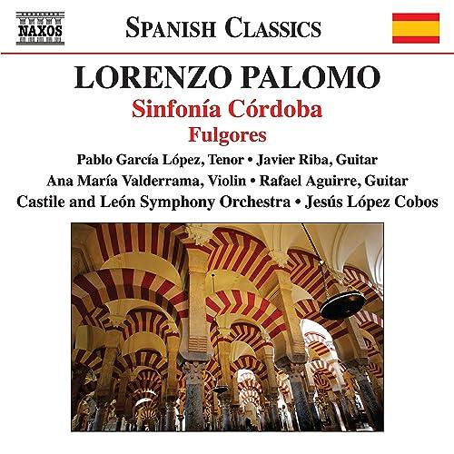 Palomo: Sinfonía Córdoba & Fulgores de Jesús López-Cobos en Amazon ...