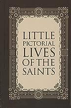 Little Pictorial Lives of the Saints