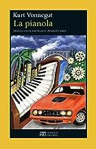 La pianola (Spanish Edition)
