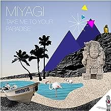 miyagi take me to your paradise