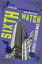 Sixth Watch (Night Watch Book 6)