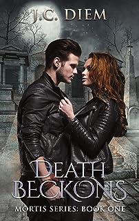 Death Beckons (Mortis Vampire Series Book 1)