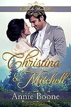 Christina and Mitchell (Colorado Matchmaker Book 6)