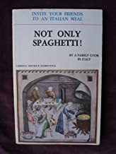 Not only spaghetti. By a family cook in Italy. Invite your friends to an italian meal (Finestre)