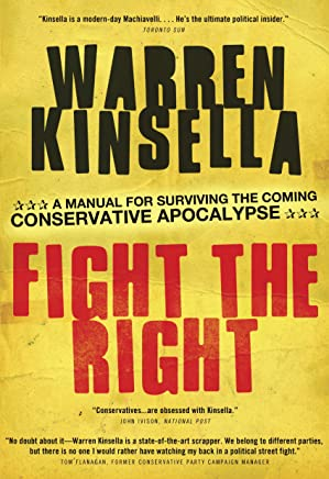Fight the Right: A Manual for Surviving the Coming Conservative Apocalypse (English Edition)