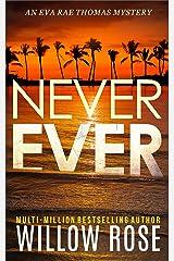 NEVER EVER (Eva Rae Thomas Mystery Book 3) Kindle Edition