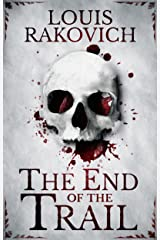 The End of the Trail Kindle Edition