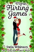 More Flirting Games (The Flirting Games Series Book 2)