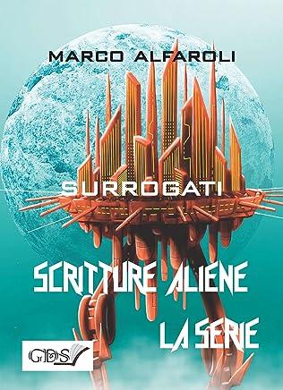 Surrogati (SCRITTURE ALIENE LA SERIE Vol. 58)
