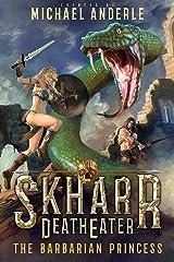 The Barbarian Princess (Skharr DeathEater Book 7) Kindle Edition