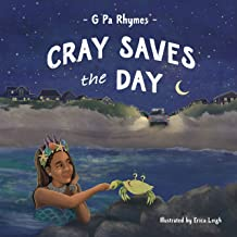 Cray Saves the Day (The Adventures of Cray on the Bay)