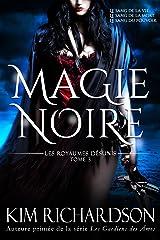 Magie Noire (Les Royaumes Désunis t. 3) Format Kindle