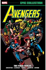 Avengers Epic Collection: The Final Threat (Avengers (1963-1996)) Kindle Edition