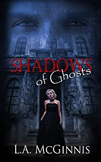 Shadows of Ghosts (Holy City Vampires)