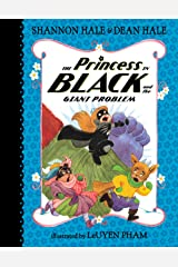 The Princess in Black and the Giant Problem Kindle Edition