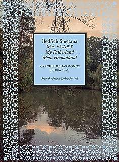 Bedrich Smetana: Má Vlast - My Fatherland