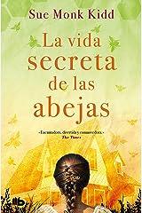 La vida secreta de las abejas (Spanish Edition) Format Kindle