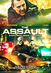 Tom Sizemore Stars in THE ASSAULT Coming to Digital and DVD August 20 from Lionsgate