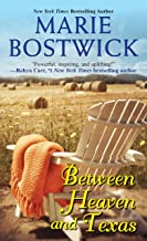 Between Heaven and Texas (A Too Much, Texas Novel Book 1)