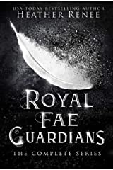 Royal Fae Guardians: The Complete Series (English Edition) Format Kindle