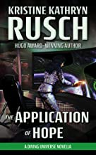 The Application of Hope: A Diving Universe Novella (The Diving Series Book 4)