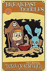 Breakfast Doodles: Volume 2 Kindle Edition