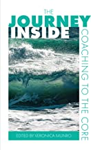 The Journey Inside: Coaching to the Core