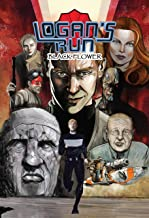 Logan's Run: Black Flower: Black Flower: Graphic Novel