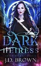 Dark Heiress: A Vampire Urban Fantasy (An Ema Marx Novel Book 5)