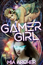 Gamer Girl: A Lesbian GameLit Novel