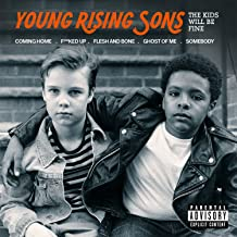 The Kids Will Be Fine [Explicit]